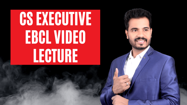 cs executive ebcl video lecture